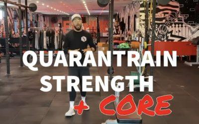 Quarantrain Strength + Core