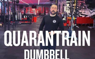 Quarantrain: Dumbbell
