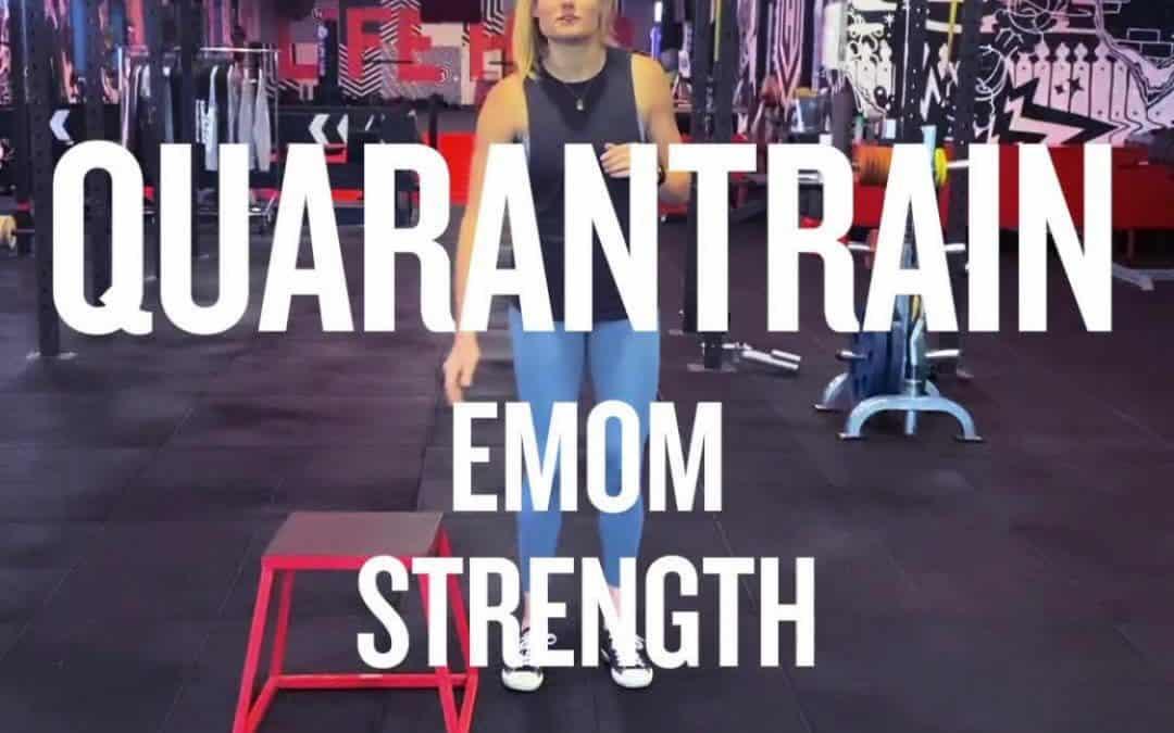 Quarantrain EMOM Strength