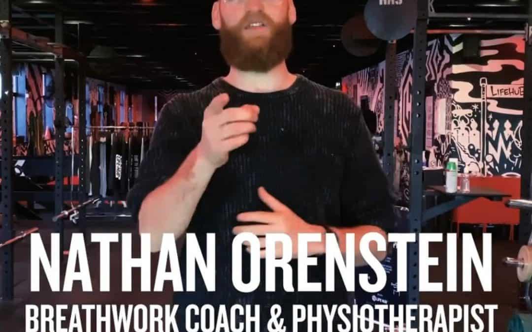 Nathan Orenstein – Breathwork Coach & Physiotherapist